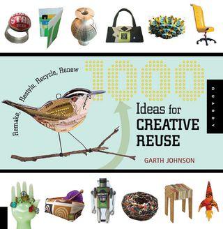 1000 ideas creative reuse