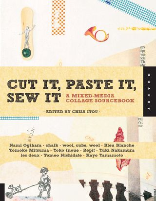 Cut it paste it sew it collage