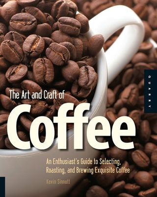 The art and craft of coffee book