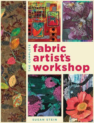 Fabric artist's workshop susan stein