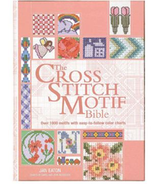 Cross stitch bible 1000 patterns jan eaton