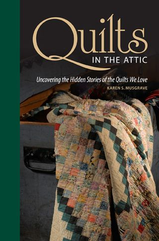 Quilts in the attic stories