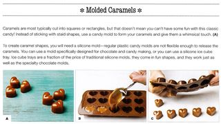 Use silicone ice cube trays to mold caramel