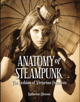 Anatomy of steampunk book