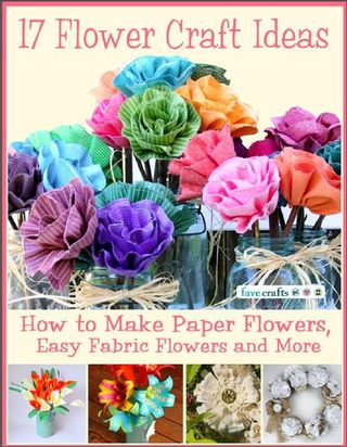 How to make 17 flowers ideas